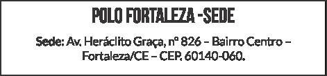 Polo Fortaleza - Sede